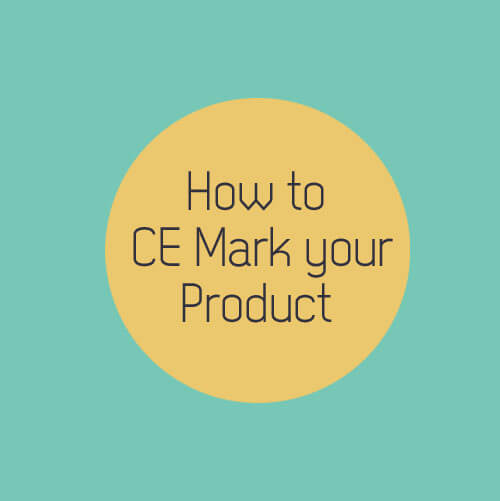 How to CE Mark A Product